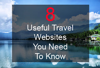 8_useful_travel_websites_you_need_to_know