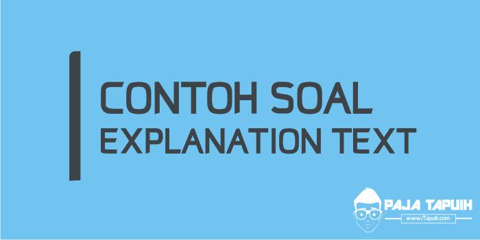 10 Contoh Soal Explanation Text dan Kunci Jawaban Terbaru