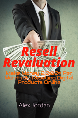 Resell Revaluation Make Money By Reselling Digital Products Online