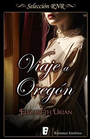 Viaje a Oregón - Elizabeth Urian