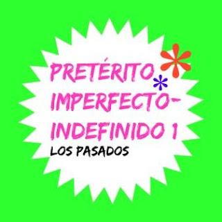 PRETÉRITO-IMPERFECTO-PRETÉRITO INDEFINIDO. Ejercicio 1