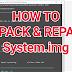 [Tutorial] Cara Unpack and Repack System.dat & System.new.dat