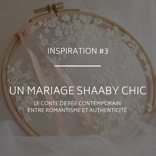 Inspirations mariage thème Shaaby Chic blog mariage un jour mon prince viendra 26