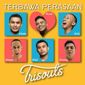Trisouls - Terbawa Perasaan