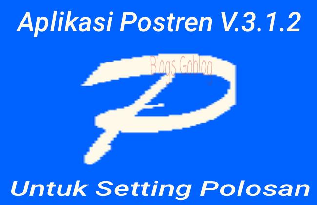 Aplikasi Postren Untuk Setting Polosan Internet Gratis Terbaru