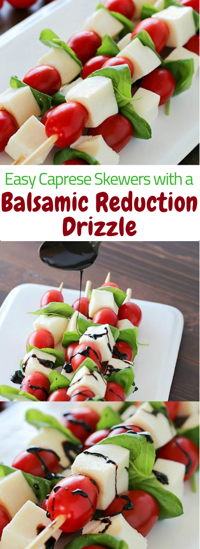 Easy Caprese Skewers with a Balsamic Reduction Drizzle #healthy #snack #diet