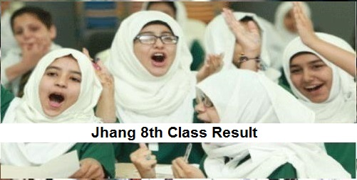 Jhang 8th Class Result 2019 PEC - BISE Jhang Board Results Online