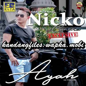 Nicko Chandra - Ayah (Full Album)