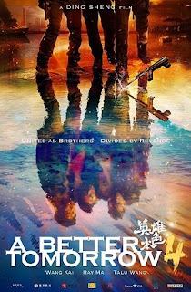 Bản Sắc Anh Hùng - A Better Tomorrow (2018)