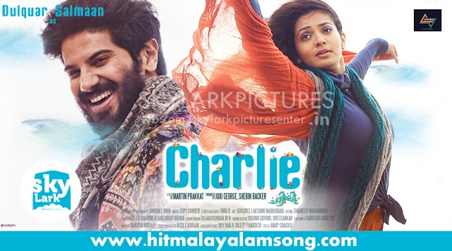 CHARLIE (2015) : ORU KARIMUKILINU SONG LYRICS