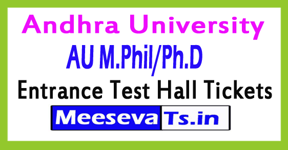 AU M.Phil/Ph.D Entrance Test Hall Tickets 2017