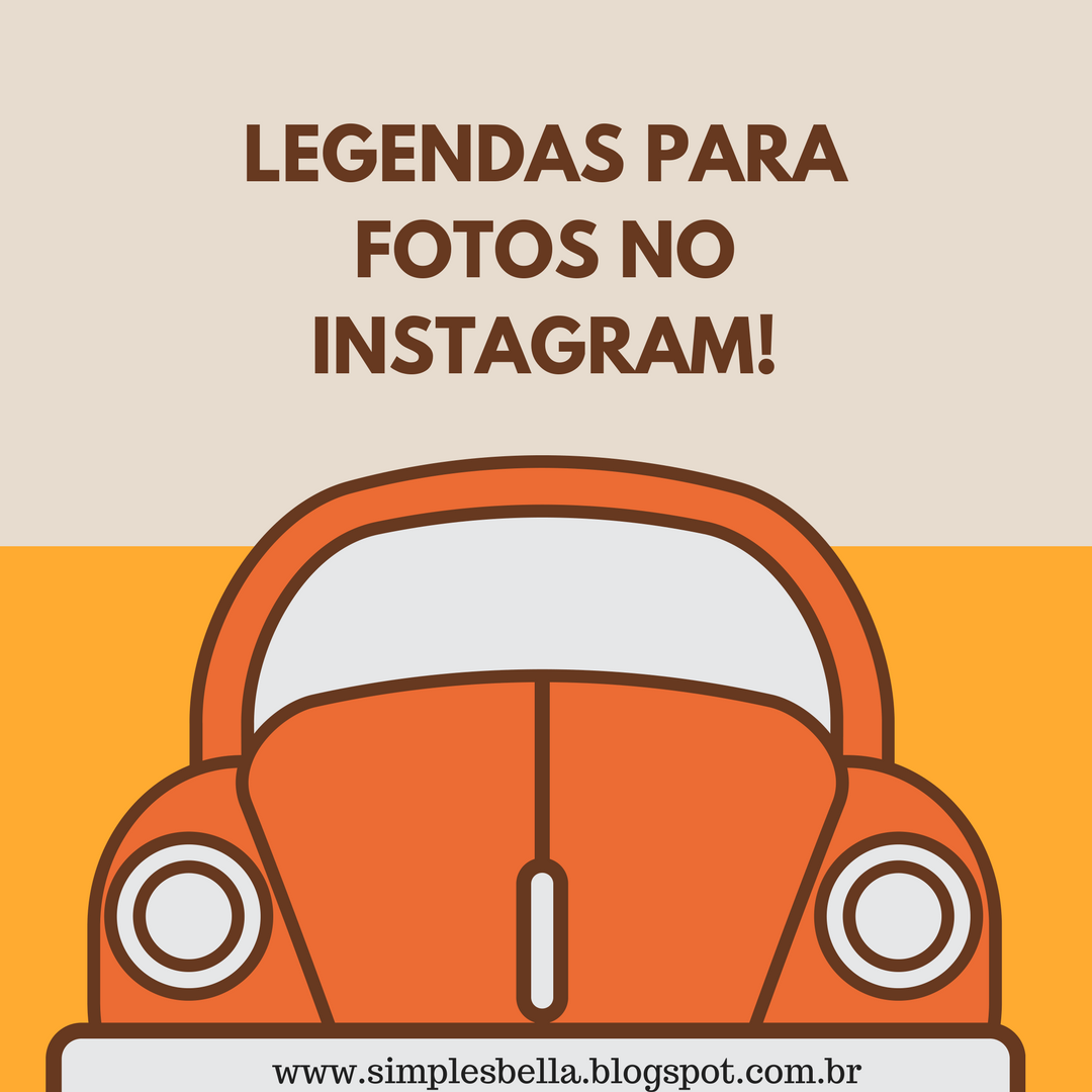 Ideias de legendas para fotos no Instagram