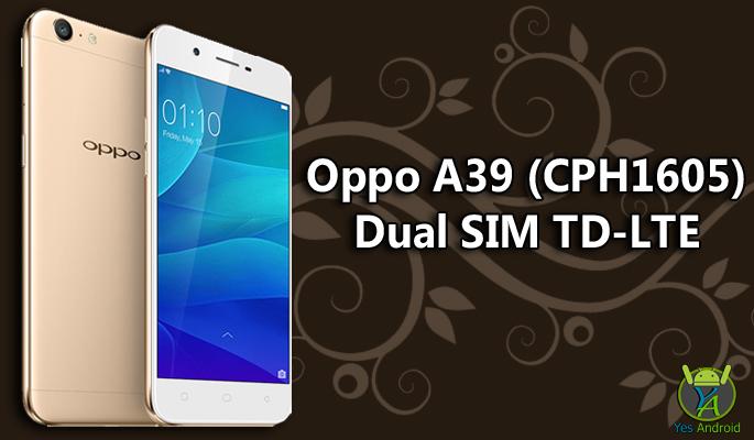 Oppo A39 (CPH1605) Dual SIM TD-LTE Full Specs Datasheet