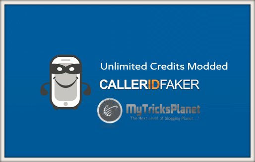Caller ID Faker Unlimited Credits Android APK Download
