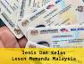 Jenis Dan Kelas Lesen Memandu Malaysia