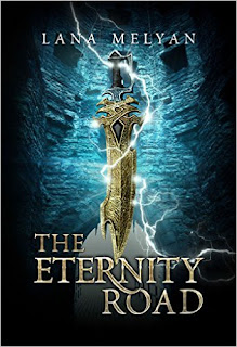The Eternity Road - YA Fantasy by Lana Melyan