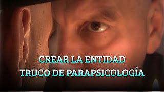 CREAR LA ENTIDAD TRUCO DE PARAPSICOLOGÍA
