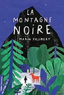 Vie quotidienne de FLaure : La montagne noire - Maria JALIBERT
