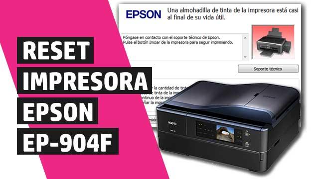 Cómo resetear almohadillas impresora Epson EP904F