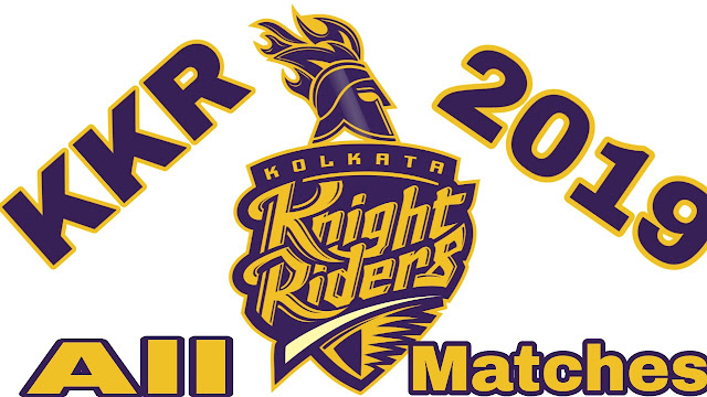 KKR All Matches 2019,KKR all matches list 2019