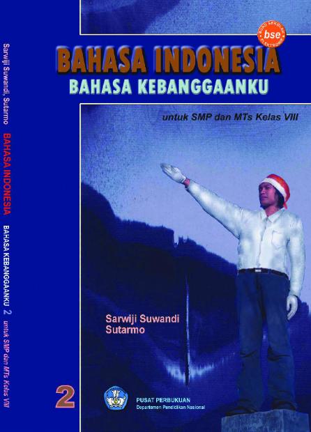 Download Buku Siswa KTSP SMP dan MTs Kelas 8 Cerdas Bahasa Indonesia Bahasa Bangsaku