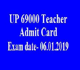 UP Teacher 69000 Admit card 2019
