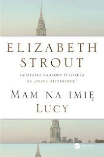 Mam na imię Lucy - Elizabeth Strout