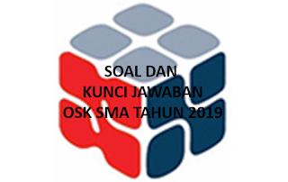 Soal OSK SMA Tahun 2019 dan Kunci Jawaban