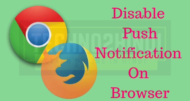 How to disable web push notification in browsers in hindi