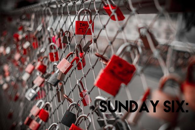 Sunday Six #9 Valentines Day | Lifestyle
