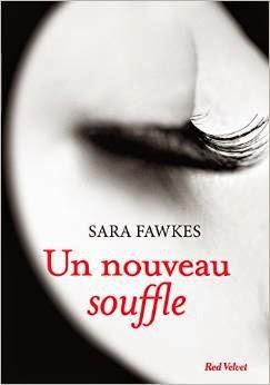 http://lesreinesdelanuit.blogspot.fr/2015/01/un-nouveau-souffle-de-sara-fawkes.html