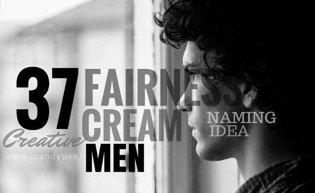 men fairness cream names idea
