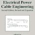 كتاب قيم جدا فى الكابلات الكهربية  Electrical Power Cable Engineering