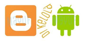 Cara Paling Mudah Edit Template Blogger Di Android