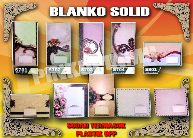 BLANKO SOLID (MULAI Rp.360,-)