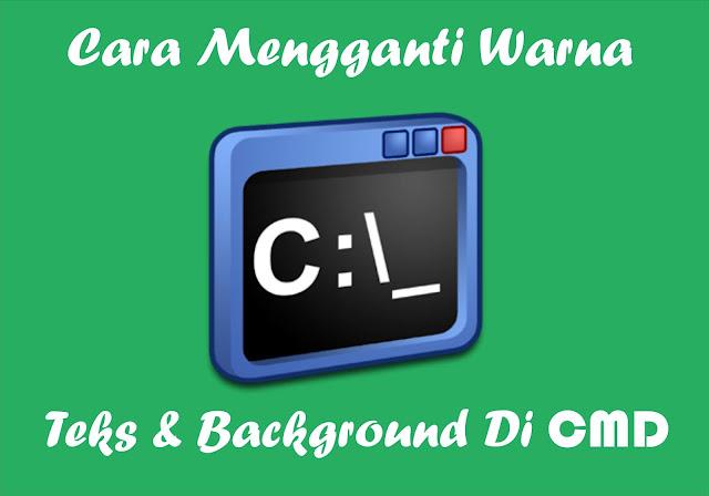 4 Langkah Mudah Mengganti Warna Teks Dan Warna Background Pada CMD