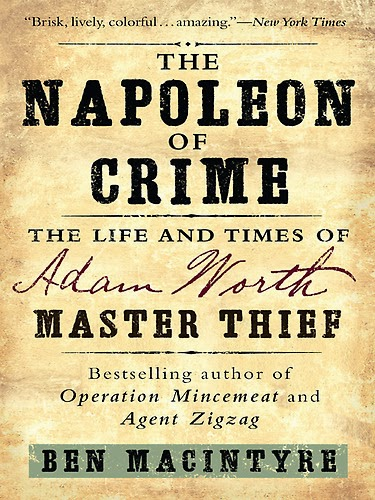 The Napoleon of Crime by Ben Macintyre – book cover