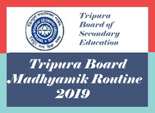 TBSE 10th Time Table  2019, Tripura 10th Time table 2019, TBSE 10th Routine 2019, Tripura 10th Routine 2019
