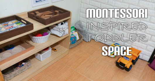 Montessori Inspired Play Area for 22 Months