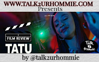 TATU the Movie Review