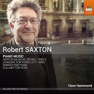 Robert Saxton piano music - Clare Hammond - Toccata Classics