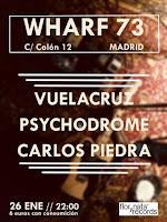 Concierto de Psychodrome, Carlos Piedra y Vuelacruz en Wharf 73