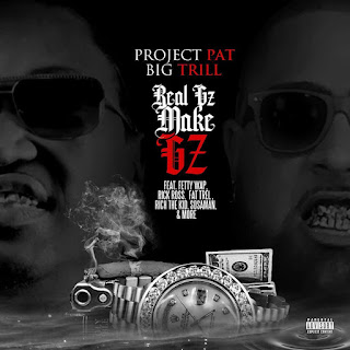 Project Pat & Big Trill - Real Gz Make Gz (2016) - Album Download, Itunes Cover, Official Cover, Album CD Cover Art, Tracklist