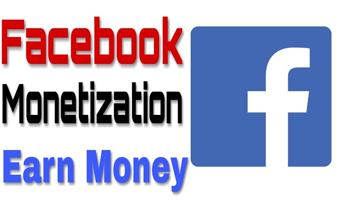 Earn Money By Facebook Monetization