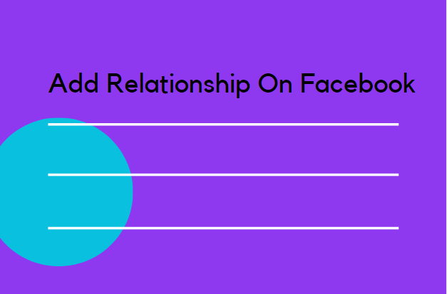 Add Relationship On Facebook