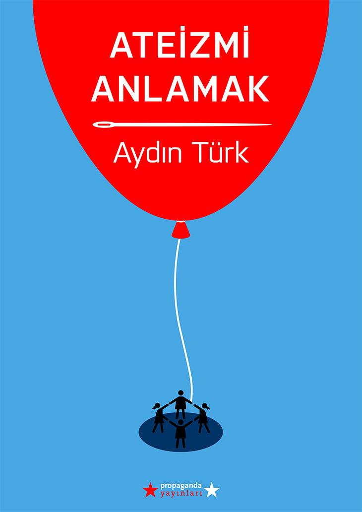 Ateizmi Anlamak,Aydın Türk Ateizmi Anlamak Pdf, Pdf kitap, din konulu kitaplar, Ateizm konulu kitap,Ateizmi Anlamak pdf, ücretsiz kitap, pdf kitap indir,