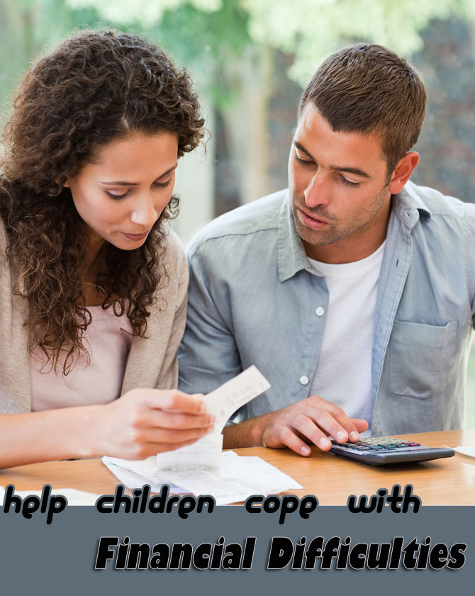Help Children Cope With Financial Difficulties
