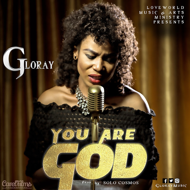 #MUSIC:Gloray - You Are God