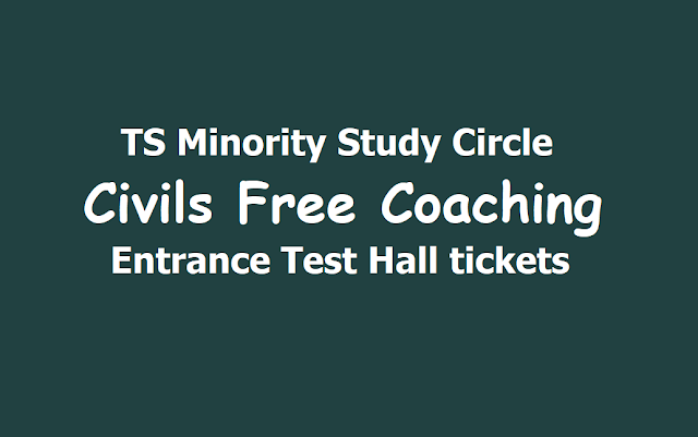 TS Minorities Study Circle Civils Free Coaching Entrance test Hall tickets 2019, Exam on July 14th