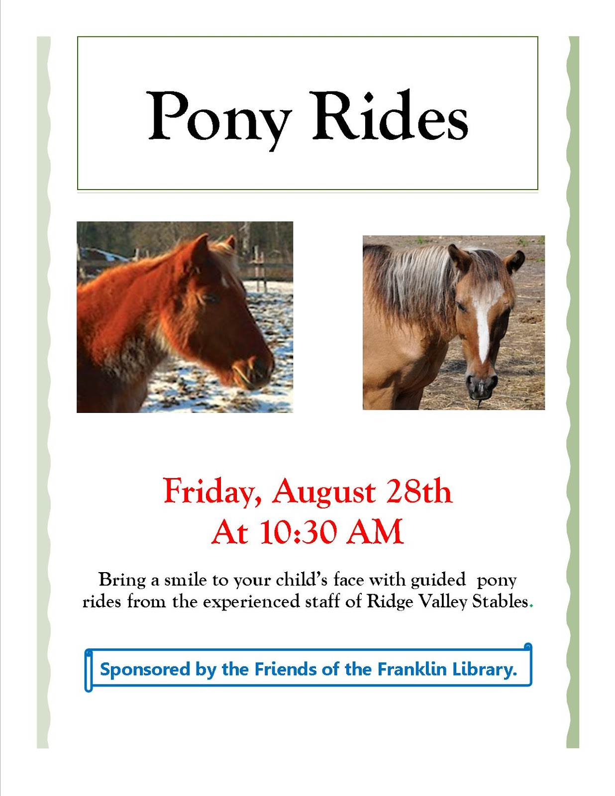 Pony rides at Franklin LIbrary, Aug 28th 10:30 AM